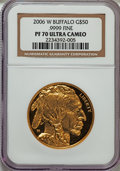 Modern Bullion Coins, 2006-W G$50 One-Ounce Gold Buffalo PR70 Ultra Cameo NGC. .9999 Fine. NGC Census: (15720). PCGS Population (4446). Numismed...