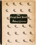 Books:Literature 1900-up, [Featured Lot] [Leonard and Virginia Woolf, Printers] RobertGraves. SIGNED/LIMITED. The Feather Bed. Richmond: Hoga...