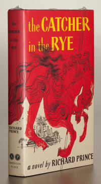 RICHARD PRINCE (American, b. 1949) The Catcher in the Rye, 2011 Hardcover book with dust jacket, shr