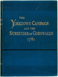 Books:Americana & American History, Henry P. Johnston. The Yorktown Campaign and the Surrender ofCornwallis 1781. New York: Harpers, 1881. First editio...