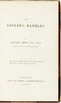 Books:Sporting Books, Edward Jesse. An Angler's Rambles. London: John van Voorst,1836. First edition. Slightly later half calf. Front hin...