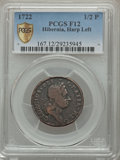1722 1/2P Hibernia Halfpenny, Type One, Harp Left Fine 12 PCGS Secure. PCGS Population (4/78). NGC Census: (1/35). ...(P...