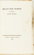 Books:Literature 1900-up, [Featured Lot] Aldous Huxley. SIGNED/LIMITED. Brave New World. London: Chatto and Windus, 1932. First edition, limit...