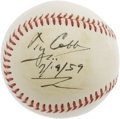 "Autographs:Baseballs, 1959 Ty Cobb Single Signed Baseball. ""When I began playing the game,"" Ty Cobb once said, ""baseball was about as gentlemanly..."