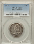 Bust Quarters: , 1831 25C Small Letters VF25 PCGS. PCGS Population (20/522). NGC Census: (18/452). Mintage: 398,000. Numismedia Wsl. Price f...