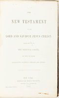 Books:Religion & Theology, [Bible] The New Testament of Our Lord and Saviour Jesus Christ, Translated out of the Original Greek. New York: ...