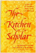 Books:Food & Wine, Malvina C. Kinard and Marjorie P. Blanchard. The KitchenScholar. New York: Citadel Press, [1967]. Stated first edit...