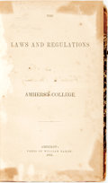 Books:Americana & American History, The Laws and Regulations of Amherst College. Amherst:William Faxon, 1855. No edition stated. Contemporary half calfbin...