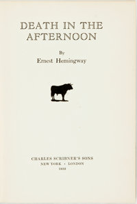 [Featured Lot] Ernest Hemingway. Death in the Afternoon. New York: Scribner's, 1932. First edit