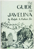Books:Sporting Books, Ralph A. Fisher, Sr. The Guide to Javelina. San Antonio,Texas: Naylor Publications, [1957]. First edition. Publishe...
