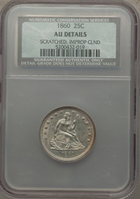 1860 25C -- Improperly Cleaned, Scratched -- NCS. AU Details. Mintage: 805,400....(PCGS# 5451)