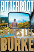 Books:Mystery & Detective Fiction, James Lee Burke. ADVANCE READER'S COPY. Bitterroot. Simonand Schuster, [2001] Trade paperback. Original wrappers. S...