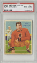Football Cards:Singles (Pre-1950), 1935 National Chicle Turk Edwards #11 PSA NM-MT 8. Another high-grade Hall of Famer from this gorgeous Depression-era set. ...