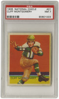 Football Cards:Singles (Pre-1950), 1935 National Chicle Cliff Montgomery #21 PSA NM 7. Fine example ofthis gridiron legend's card finds only sixteen ahead o...