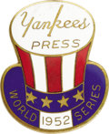 Baseball Collectibles:Others, 1952 World Series (New York Yankees) Press Pin. The Yanks taketheir fourth consecutive World Championship this season as t...