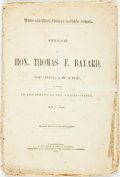 Books:Pamphlets & Tracts, [Segregation]. [Thomas F. Bayard]. White and Black Children in Public Schools. Speech of Hon. Thomas F. Bayard of Delawa...