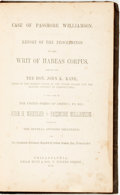 Books:Americana & American History, [Abolition]. Case of Passmore Williamson. Report of theProceedings on the Writ of Habeas Corpus, Issued by the Hon.Joh...