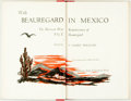 Books:Biography & Memoir, [P.G.T. Beauregard] T. Harry Williams, editor. LIMITED. WithBeauregard in Mexico. The Mexican War Reminiscences of P.G....