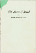 Books:Travels & Voyages, Blanche Arceneaux Swann. INSCRIBED. The House of Bread. New Orleans: Pelican Publishing, [1964]. First edition. In...