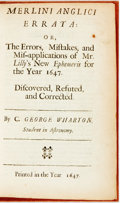 Books:Metaphysical & Occult, Wharton, George. Merlini Anglici Errata: Or, The Errors, Mistakes, and Misapplications of Mr. Lilly's New Epheme...