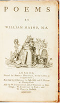 Books:Literature Pre-1900, Mason, William. Poems of William Mason. London: RobertHorsfield,. 1764. 8vo. [A]2,B-U8. [4],318,[2]p. 1/4 black...