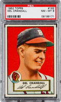Baseball Cards:Singles (1950-1959), 1952 Topps Del Crandall #162 PSA NM-MT 8 - None Higher. ...