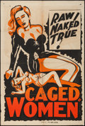 "Movie Posters:Exploitation, Caged Women (Astral, 1940s). Silk Screen One Sheet (28"" X 42"").Exploitation.. ..."