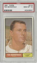 Baseball Cards:Singles (1960-1969), 1961 Topps Ted Bowsfield #216 PSA Gem Mint 10. Nearly 115,000 cardsfrom the 1961 Topps set have gone through the process o...