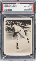 Baseball Cards:Singles (1930-1939), 1939 Play Ball Vernon Gomez #48 PSA NM-MT+ 8.5....
