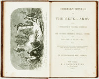 "[Featured Lot] [William G. Stevenson] (as ""an impressed New Yorker"") Thirteen Months in the Rebel Army. Being..."