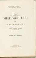 Books:Americana & American History, [Featured Lot] Major W[illiam] S. Dunlop. Lee's Sharpshooters;or, The Forefront of Battle. A Story of Southern Valor th...