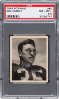 Football Cards:Singles (Pre-1950), 1948 Bowman Bill Dudley #80 PSA NM-MT+ 8.5 - Pop One, One Higher. ...