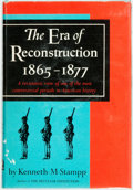 Books:Americana & American History, Kenneth N. Stampp. The Era of Reconstruction 1865-1877. Arevisionist view of one of the most controversial period...