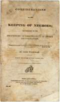 Books:Americana & American History, [Anti-Slavery] John Woolman. Considerations on the Keeping ofNegroes; Recommended to the Professors of Christianity of ...