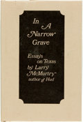 "Books:Americana & American History, [Featured Lot] Larry McMurtry. INSCRIBED. In a Narrow Grave.Austin: Encino Press, [1968]. Later printing, with ""sky..."