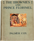 Books:Children's Books, [Children's]. Palmer Cox. The Brownies and Prince Florimel; orBrownieland, Fairyland, and Demonland. New York: The ...