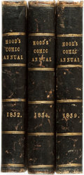 Books:Periodicals, [Bound Periodical]. Thomas Hood. Three Volumes of Hood's ComicAnnual for 1832, 1834 and 1839. Various publisher... (Total: 3Items)