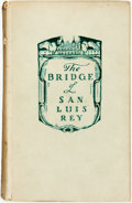 Books:Literature 1900-up, Thornton Wilder. INSCRIBED. The Bridge of San Luis Rey. NewYork: Albert & Charles, 1928. First edition, thirteenth ...