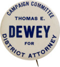 Political:Pinback Buttons (1896-present), Thomas Dewey: 1937 District Attorney Campaign Pin....
