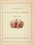 Books:Americana & American History, [Douglas Southall Freeman]. An Address by Douglas SouthallFreeman. [N.p., Eastern National Park and Monument Associ...