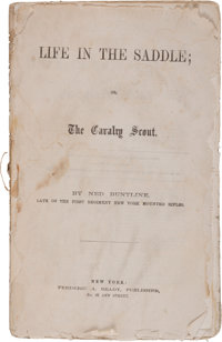 Ned Buntline: An 1864 Dime Novel, Life in the Saddle; The Cavalry Scout