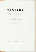 Books:Americana & American History, [Texana] W. Thomas Taylor. SIGNED/LIMITED. Texfake. AnAccount of the Theft and Forgery of Early Texas Printed Doc...
