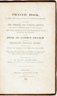 Solomon Davis. A Prayer Book in the Language of the Six Nations of Indians...New York: Swords