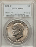 Eisenhower Dollars: , 1971-D $1 MS66 PCGS. PCGS Population (908/20). NGC Census: (604/41). Mintage: 68,587,424. Numismedia Wsl. Price for problem...
