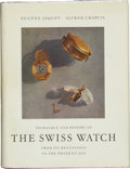 Timepieces:Other , The Swiss Watch Book Techniques & History. ...