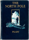 Books:Travels & Voyages, Robert E. Peary. The North Pole. Its Discovery in 1909 under the Auspices of the Peary Arctic Club. New York: Fr...