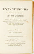 Books:Americana & American History, Albert D. Richardson. Beyond the Mississippi: from the GreatRiver to the Great Ocean, et al. Hartford, American Pub...