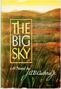 Books:Literature 1900-up, A.B. Guthrie, Jr. The Big Sky. New York: William SloaneAssociates, [1947]. First edition, first printing. Publisher...