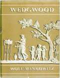 Books:Art & Architecture, [Wedgwood Pottery]. Wolf Mankowitz. Wedgwood. London: B.T. Batsford, [1953]. First edition. Quarto. Publisher's clot...