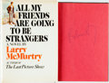 Books:Literature 1900-up, Larry McMurtry. SIGNED. All My Friends are Going to beStrangers. New York: Simon and Schuster, [1972]. Firsteditio...